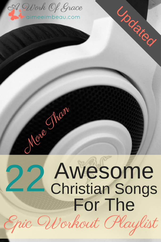 22 Awesome Christian Songs For The Epic Workout Playlist